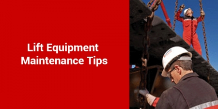 Lift Equipment Maintenance Tips