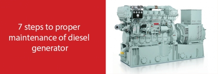 7 steps to proper maintenance of diesel generator